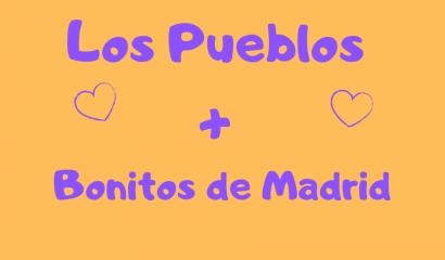 3 Increíbles Pueblos más bonitos de Madrid
